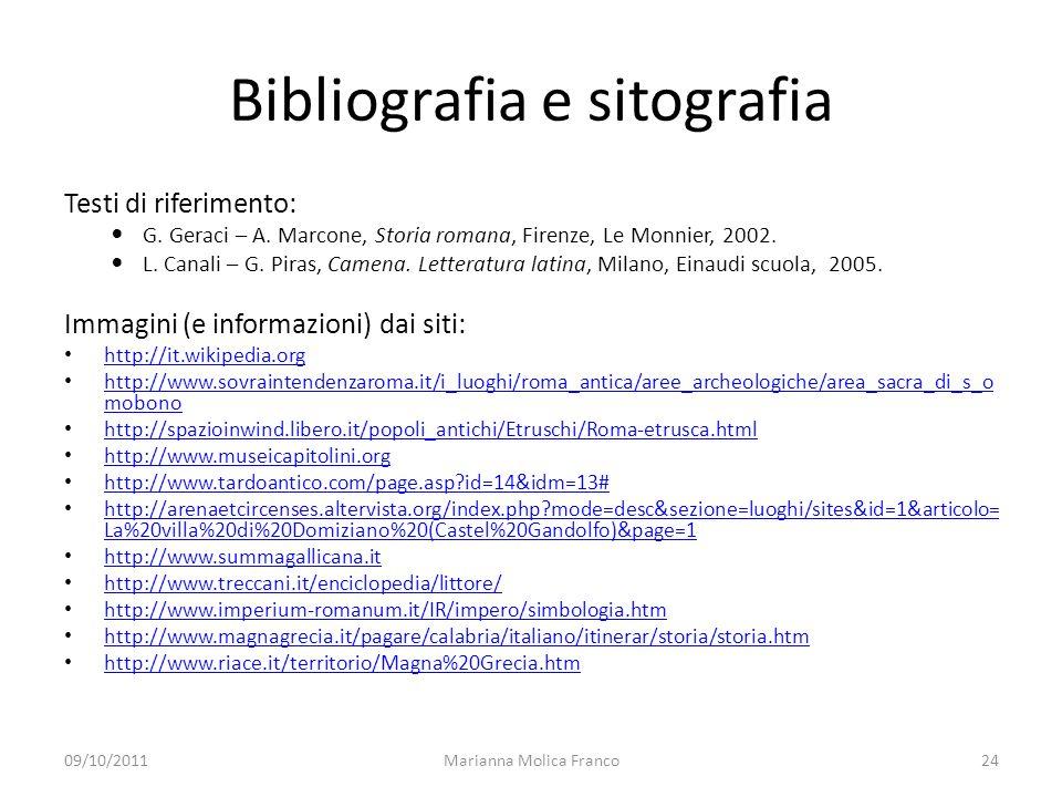 Bibliografia e sitografia Testi di riferimento: G.