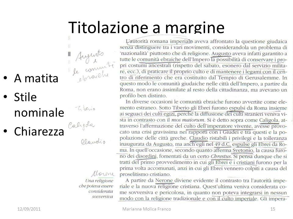 Titolazione a margine A matita Stile nominale Chiarezza Marianna Molica Franco1512/09/2011