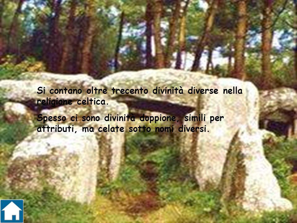 Si contano oltre trecento divinità diverse nella religione celtica. Spesso ci sono divinità doppione, simili per attributi, ma celate sotto nomi diver