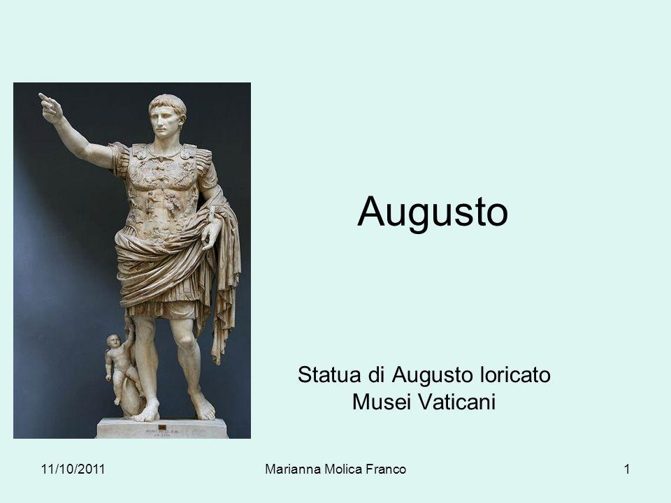Augusto Statua di Augusto loricato Musei Vaticani 11/10/20111Marianna Molica Franco