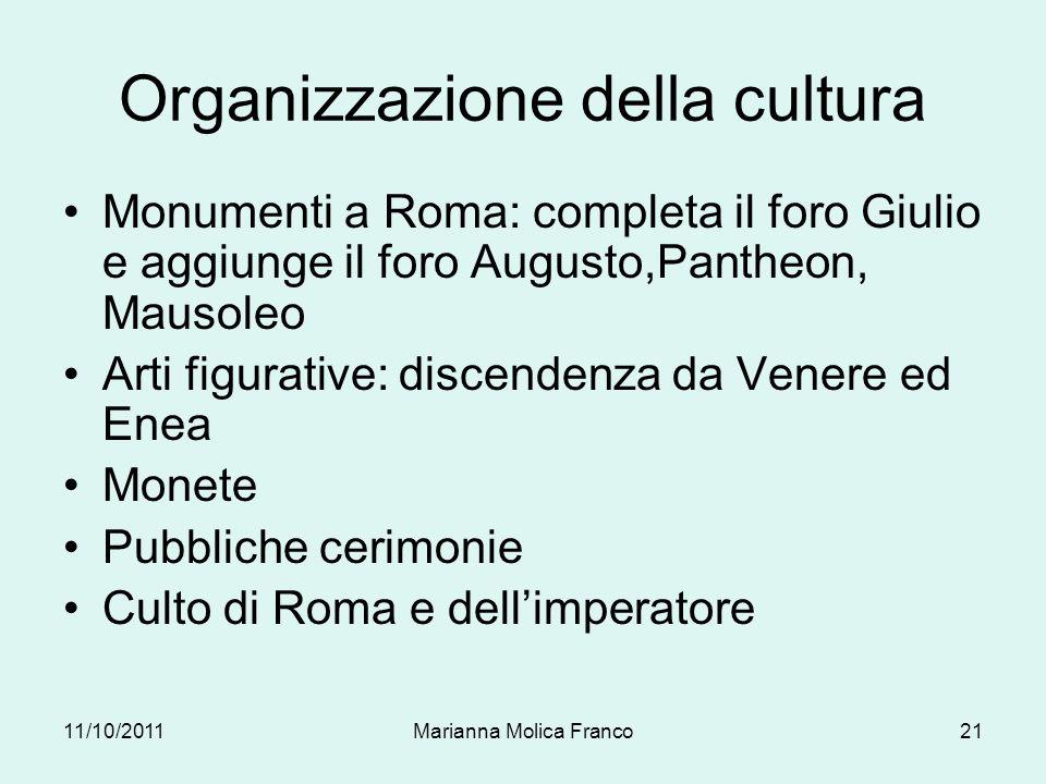 Organizzazione della cultura Monumenti a Roma: completa il foro Giulio e aggiunge il foro Augusto,Pantheon, Mausoleo Arti figurative: discendenza da V