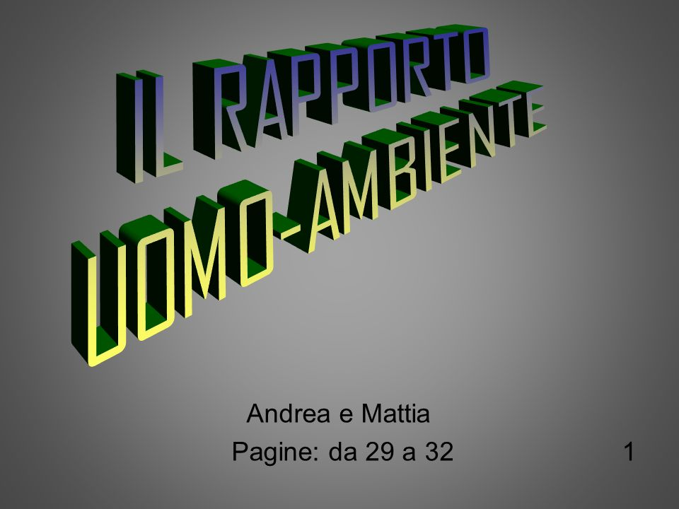 Andrea e Mattia Pagine: da 29 a 32 1