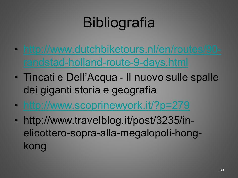 Bibliografia http://www.dutchbiketours.nl/en/routes/90- randstad-holland-route-9-days.htmlhttp://www.dutchbiketours.nl/en/routes/90- randstad-holland-