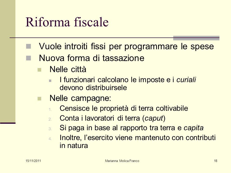Marianna Molica Franco18 Riforma fiscale Vuole introiti fissi per programmare le spese Nuova forma di tassazione Nelle città I funzionari calcolano le