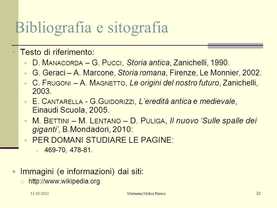Bibliografia e sitografia Testo di riferimento: D.