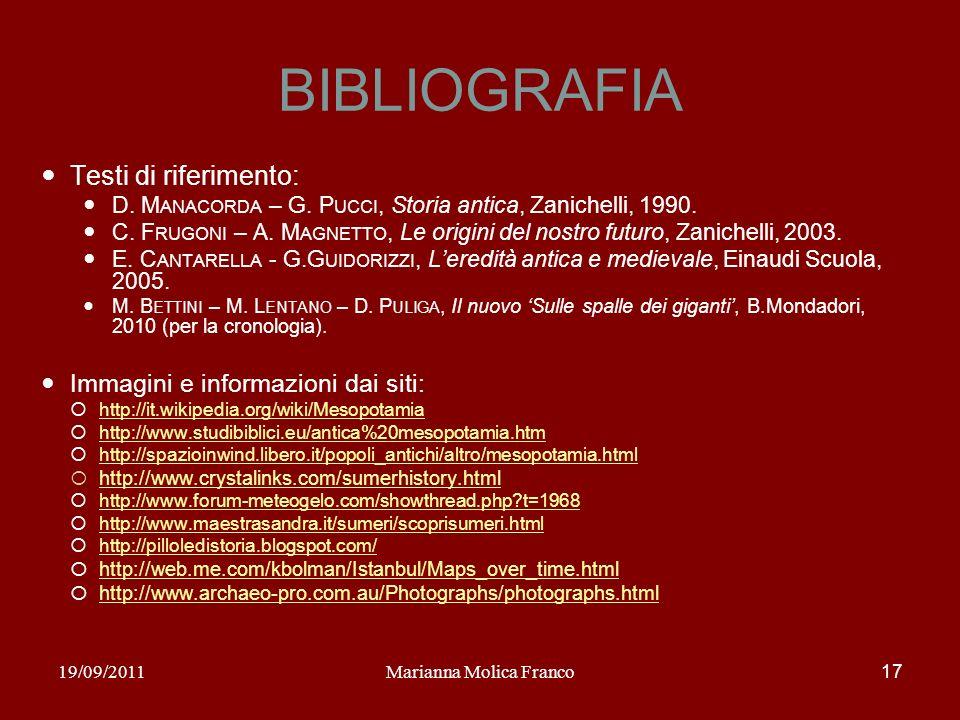 BIBLIOGRAFIA Testi di riferimento: D. M ANACORDA – G. P UCCI, Storia antica, Zanichelli, 1990. C. F RUGONI – A. M AGNETTO, Le origini del nostro futur