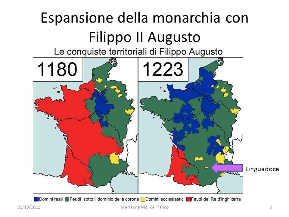 Espansione della monarchia con Filippo II Augusto Marianna Molica Franco6 Linguadoca 01/10/2011