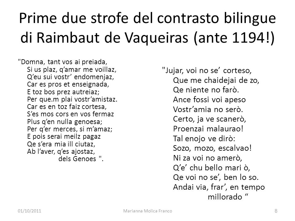 Prime due strofe del contrasto bilingue di Raimbaut de Vaqueiras (ante 1194!)