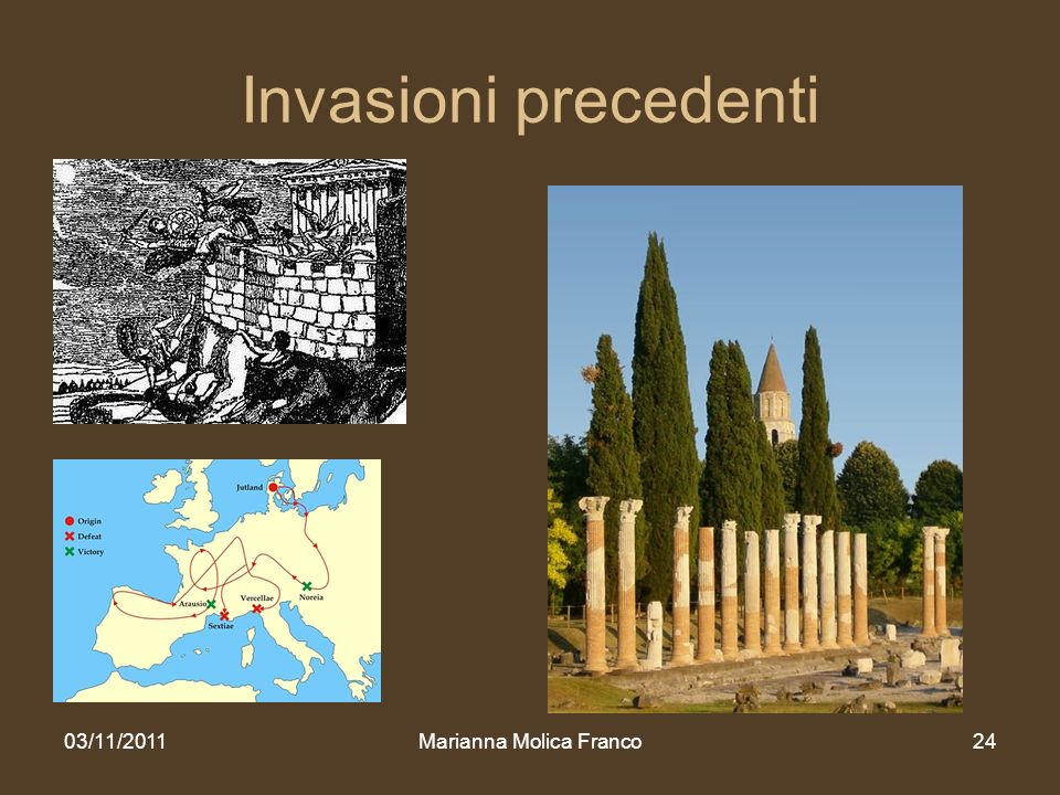 Invasioni precedenti 03/11/2011Marianna Molica Franco24
