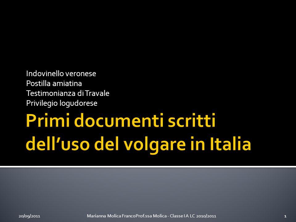 20/09/2011Marianna Molica FrancoProf.ssa Molica - Classe I A LC 2010/201122 Biblioteca Capitolare di Verona Codice di pergamena VIII – IX sec.