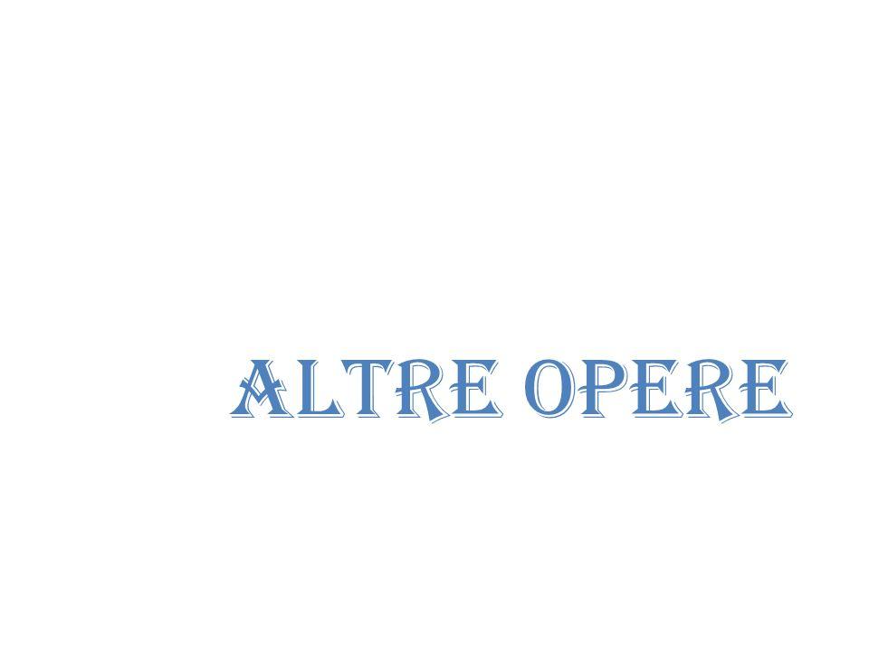 ALTRE OPERE