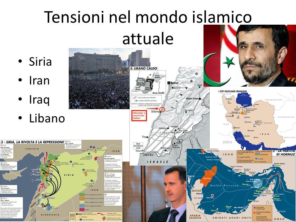Tensioni nel mondo islamico attuale Siria Iran Iraq Libano
