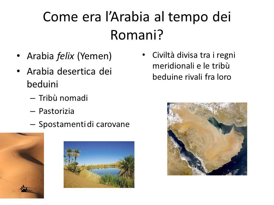 Come era lArabia al tempo dei Romani.