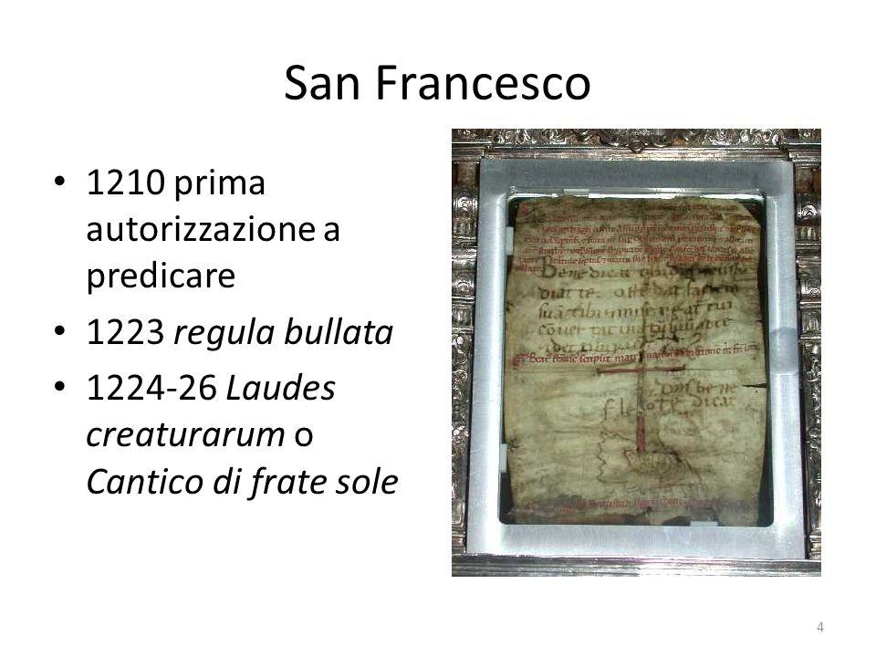 Laudes creaturarum Perché è il primo testo della nostra letteratura.