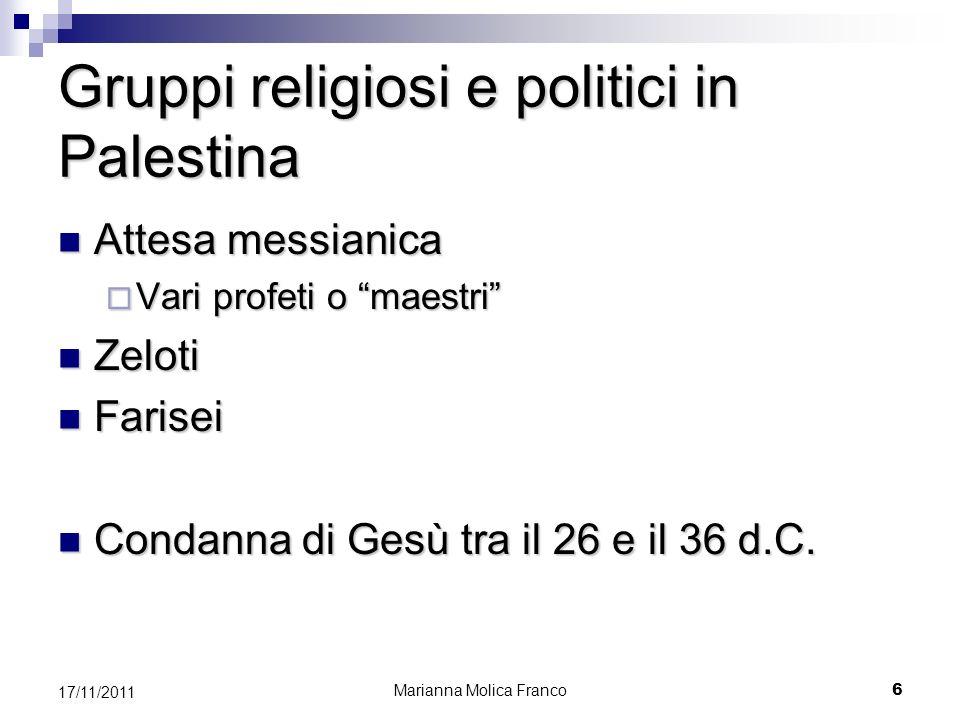 Gruppi religiosi e politici in Palestina Attesa messianica Attesa messianica Vari profeti o maestri Vari profeti o maestri Zeloti Zeloti Farisei Faris