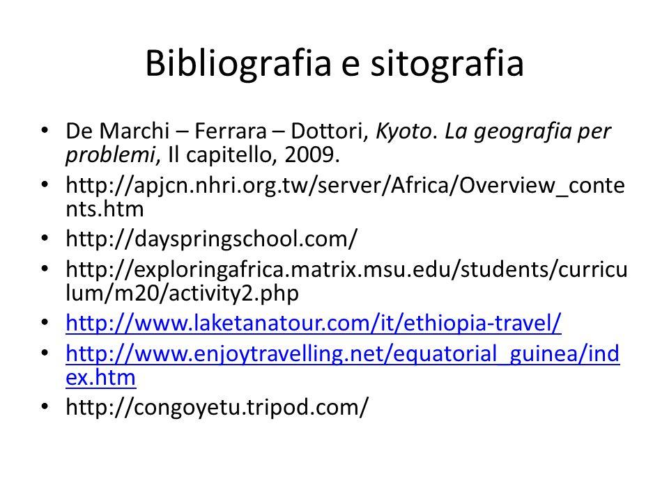 Bibliografia e sitografia De Marchi – Ferrara – Dottori, Kyoto.