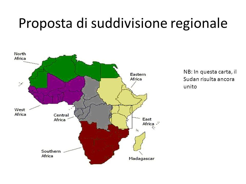 Proposta di suddivisione regionale NB: In questa carta, il Sudan risulta ancora unito