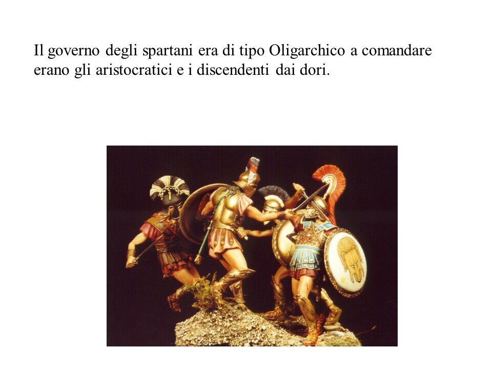 Il governo degli spartani era di tipo Oligarchico a comandare erano gli aristocratici e i discendenti dai dori.