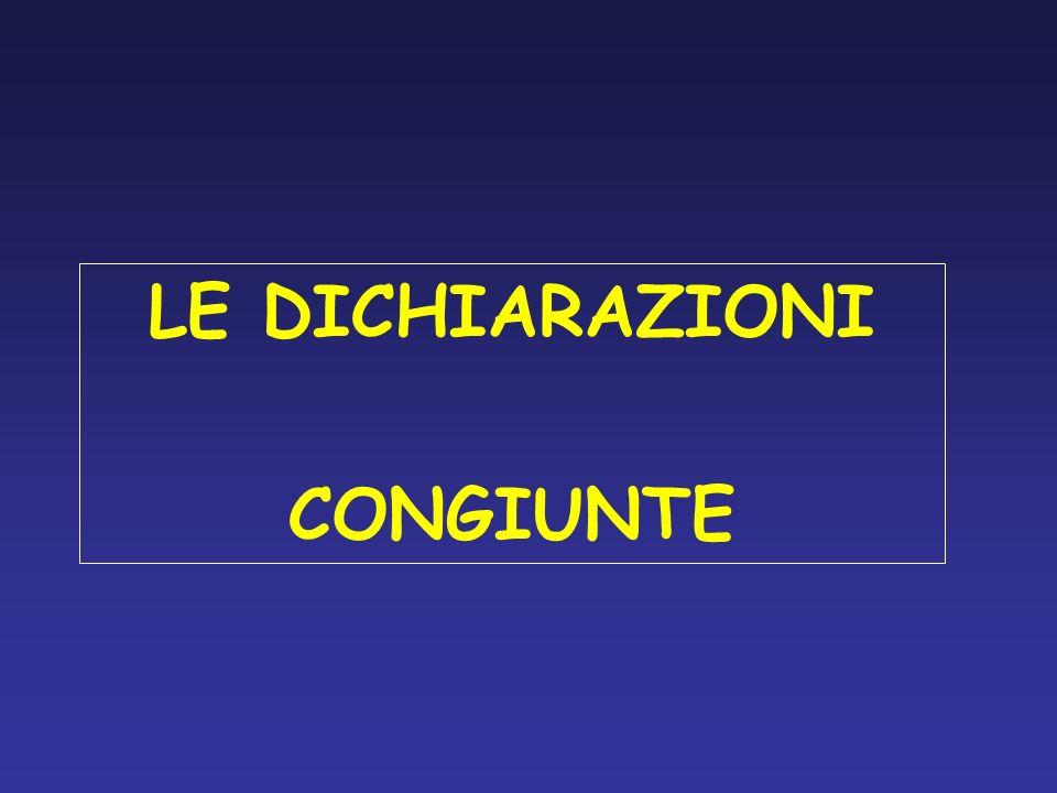 LE DICHIARAZIONI CONGIUNTE