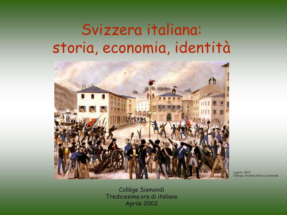 Collège Sismondi Tredicesima ora di italiano Aprile 2002 Svizzera italiana: storia, economia, identità Lugano, 1839 Stampa, Archivio storico cantonale