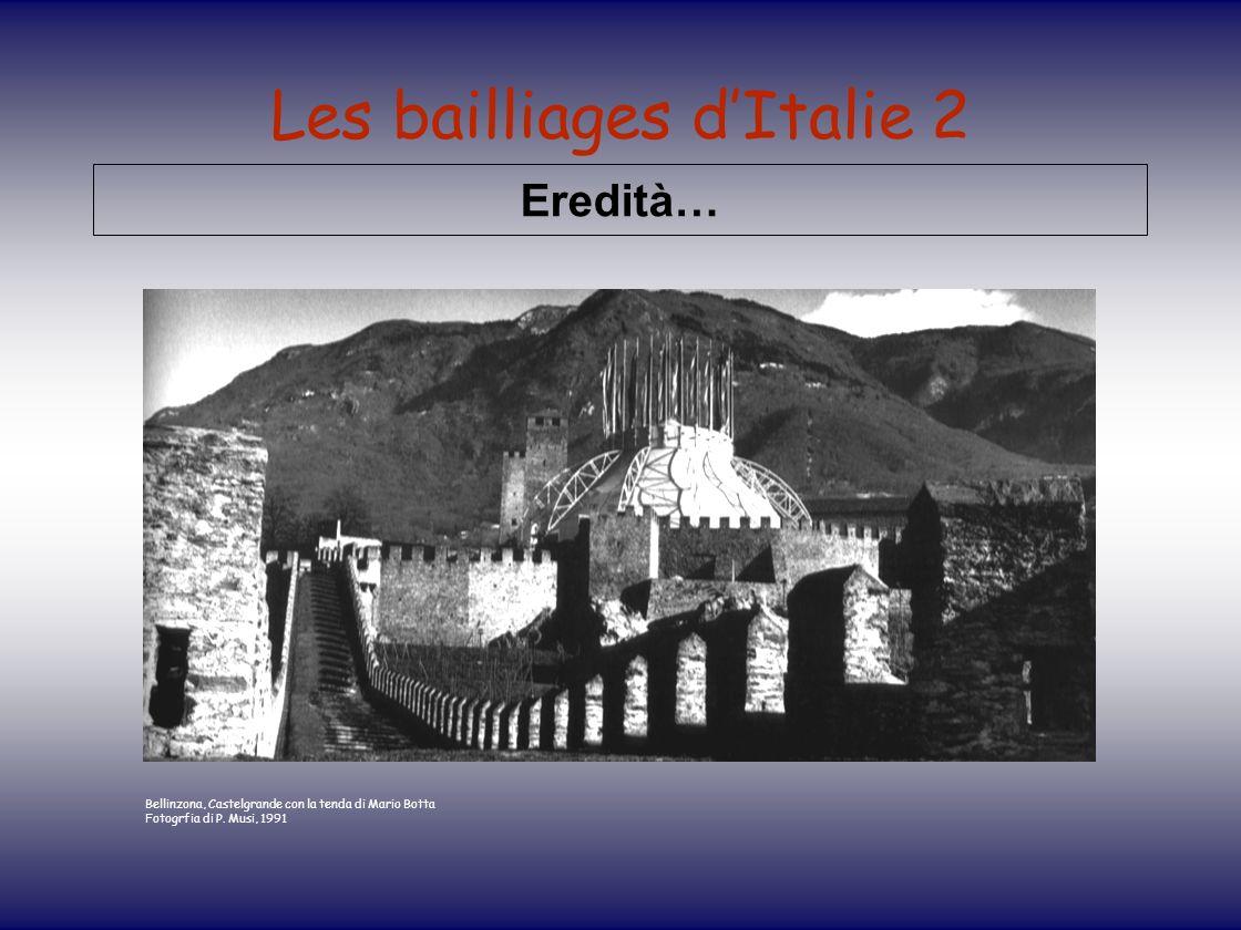 Les bailliages dItalie 2 Eredità… Bellinzona, Castelgrande con la tenda di Mario Botta Fotogrfia di P. Musi, 1991