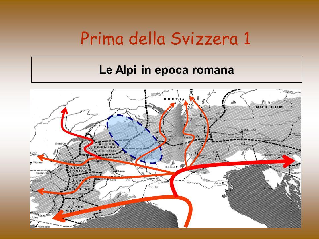 Prima della Svizzera 1 Le Alpi in epoca romana