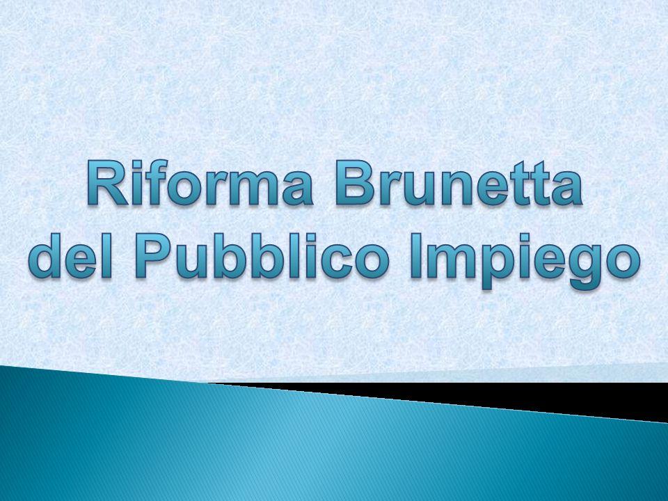 D.L.gs. 150 del 27 ottobre 2009 NORME DI ATTUAZIONE DELLA L.