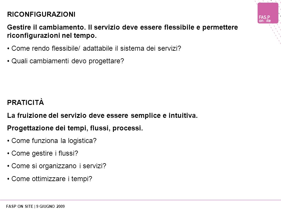FASP ON SITE | 9 GIUGNO 2009 How to design a service English version