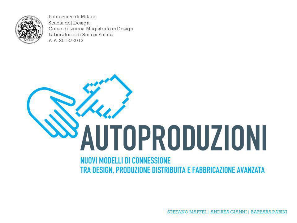 Politecnico di Milano Scuola del Design Corso di Laurea Magistrale in Design Laboratorio di Sintesi Finale A.A.