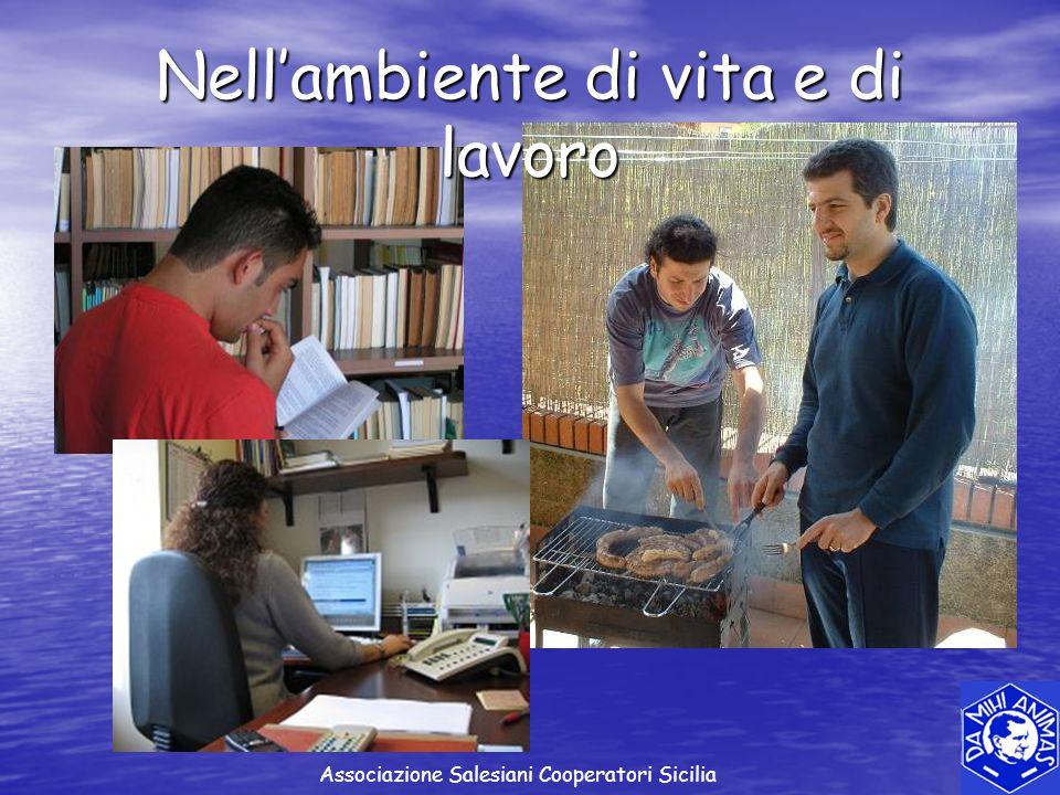 Nellambiente di vita e di lavoro Associazione Salesiani Cooperatori Sicilia