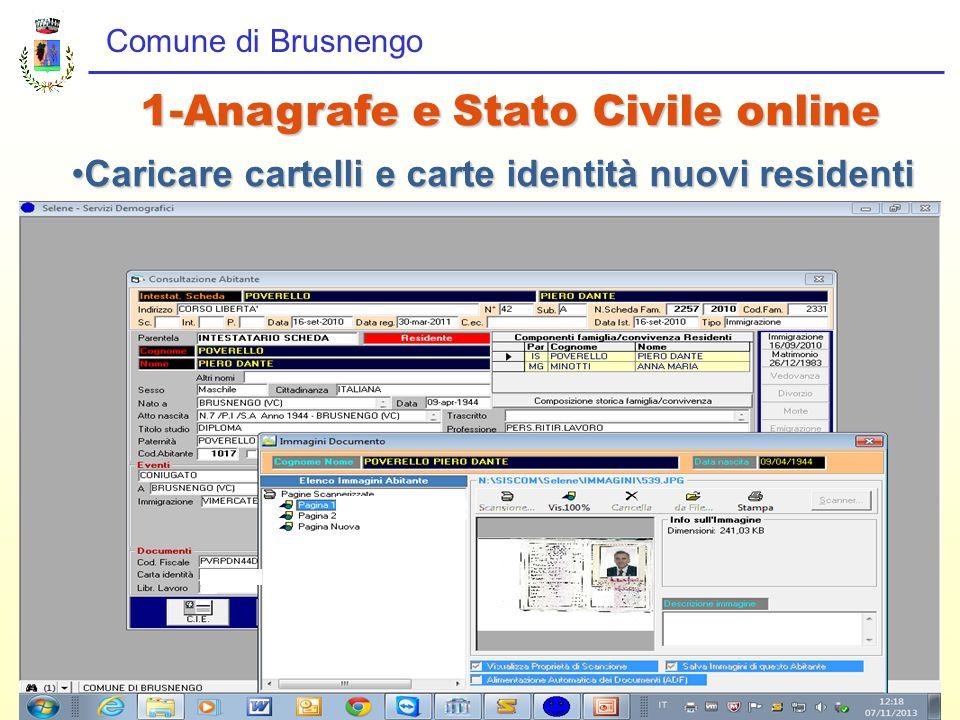 Comune di Brusnengo 1-Anagrafe e Stato Civile online Caricare cartelli e carte identità nuovi residentiCaricare cartelli e carte identità nuovi reside