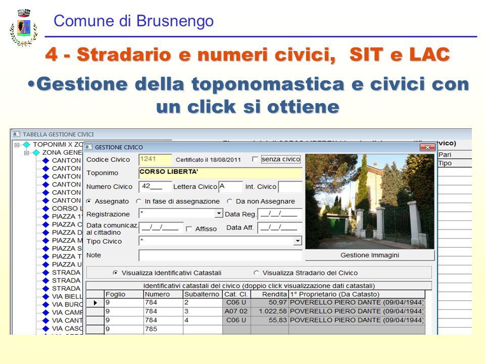 Comune di Brusnengo 4 - Stradario e numeri civici, SIT e LAC Gestione della toponomastica e civici con un click si ottieneGestione della toponomastica