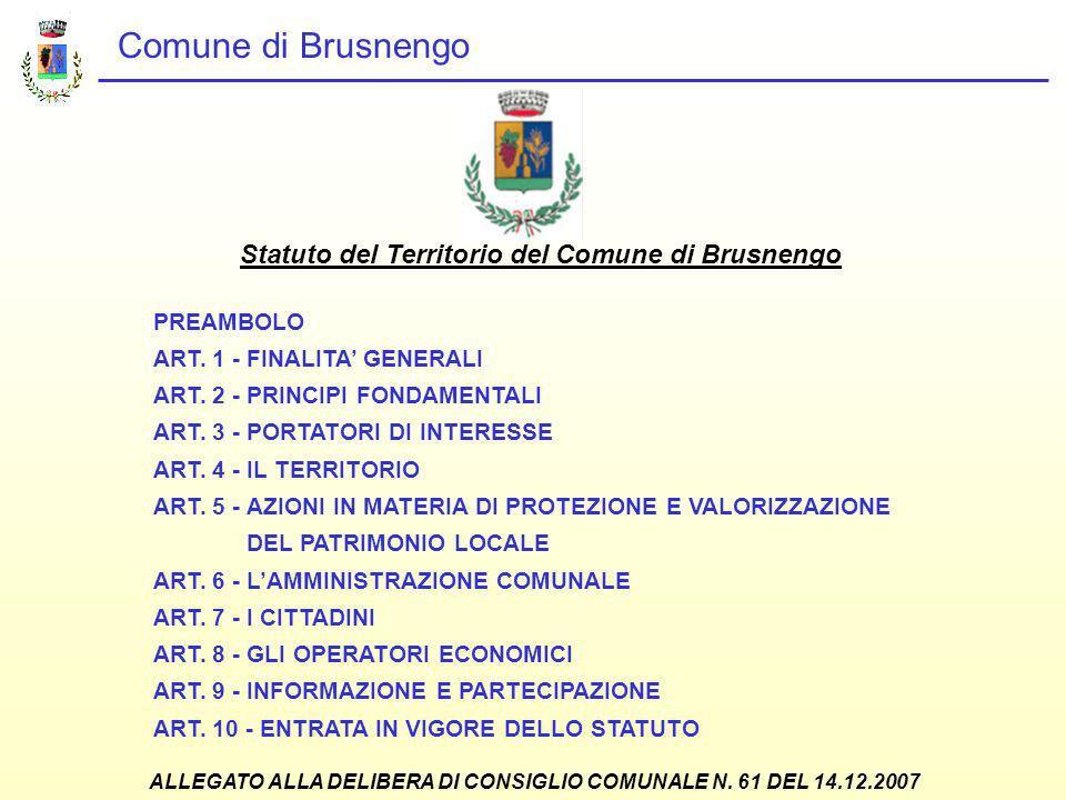Comune di Brusnengo Statuto del Territorio del Comune di Brusnengo PREAMBOLO ART.