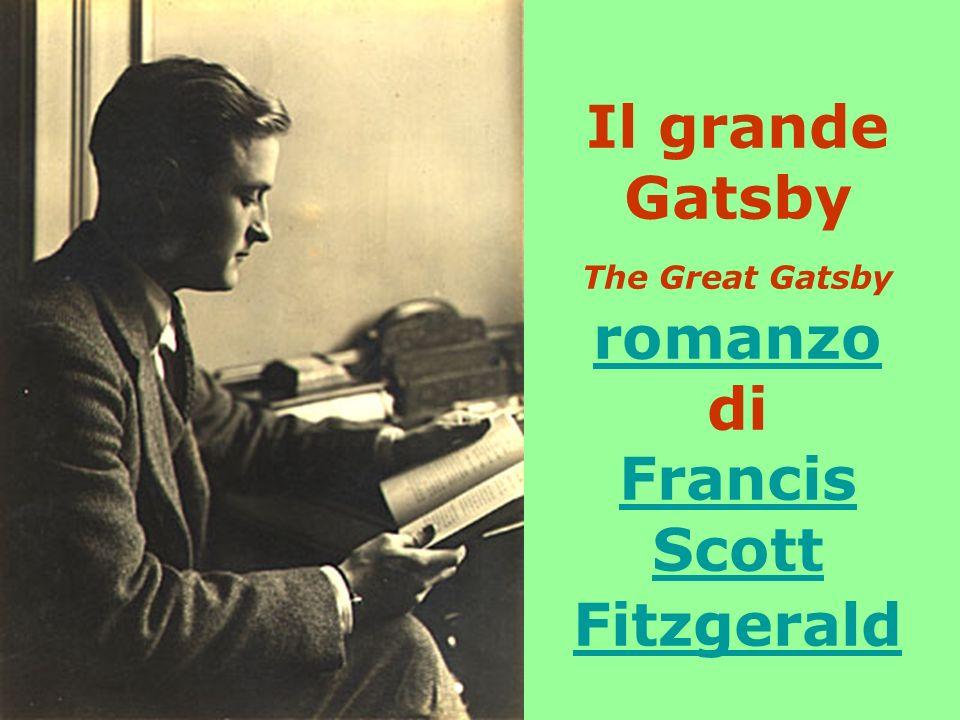 Il grande Gatsby The Great Gatsby romanzo di Francis Scott Fitzgerald romanzo Francis Scott Fitzgerald