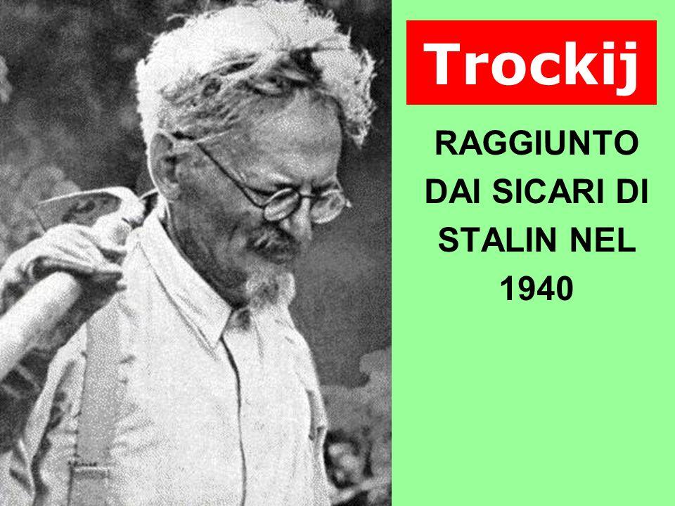 Trockij RAGGIUNTO DAI SICARI DI STALIN NEL 1940