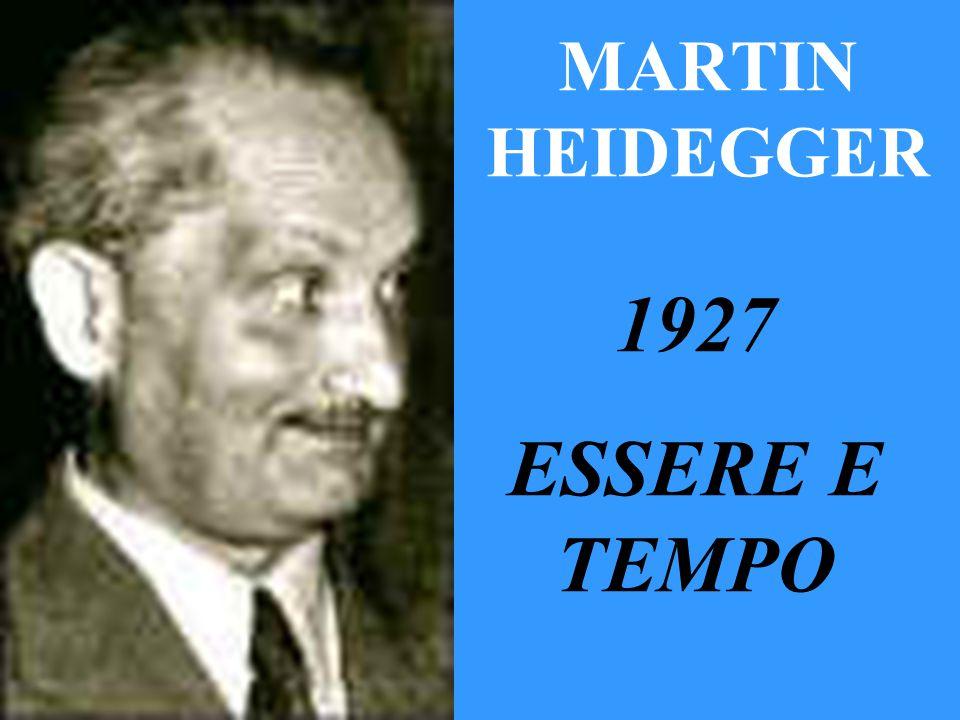 MARTIN HEIDEGGER 1927 ESSERE E TEMPO