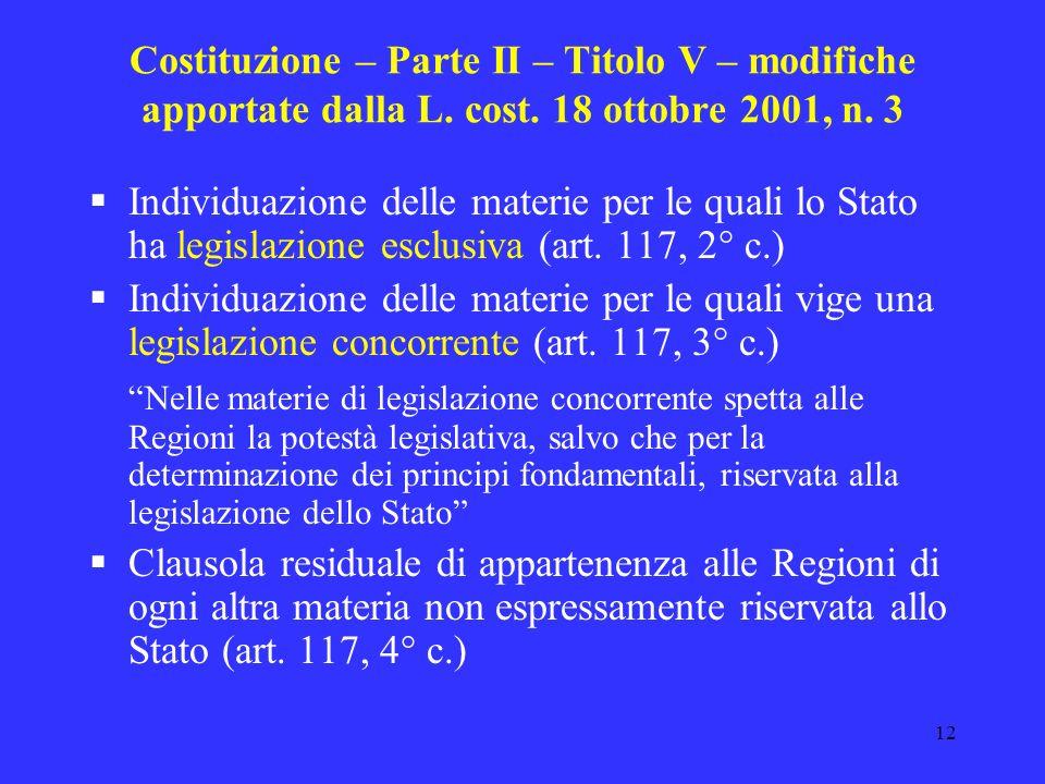 11 Costituzione – Parte II – Titolo V – modifiche apportate dalla L. cost. 18 ottobre 2001, n. 3 da Repubblica identificata con lo Stato a Repubblica