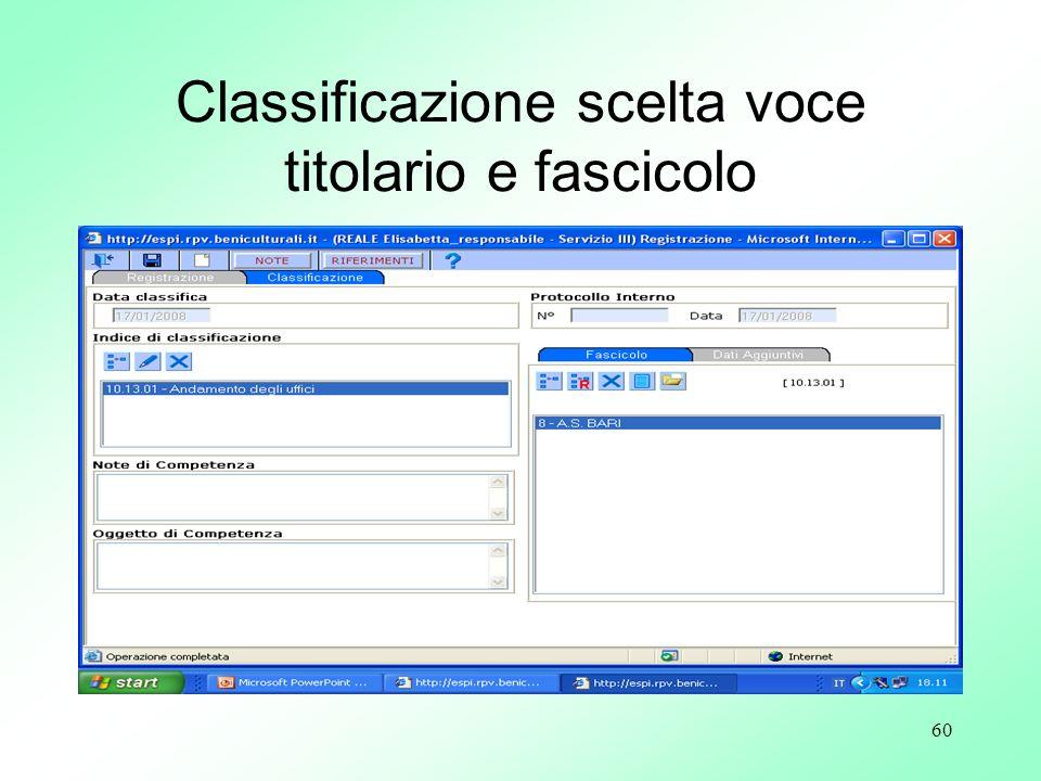 60 Classificazione scelta voce titolario e fascicolo