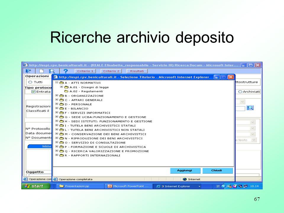 67 Ricerche archivio deposito