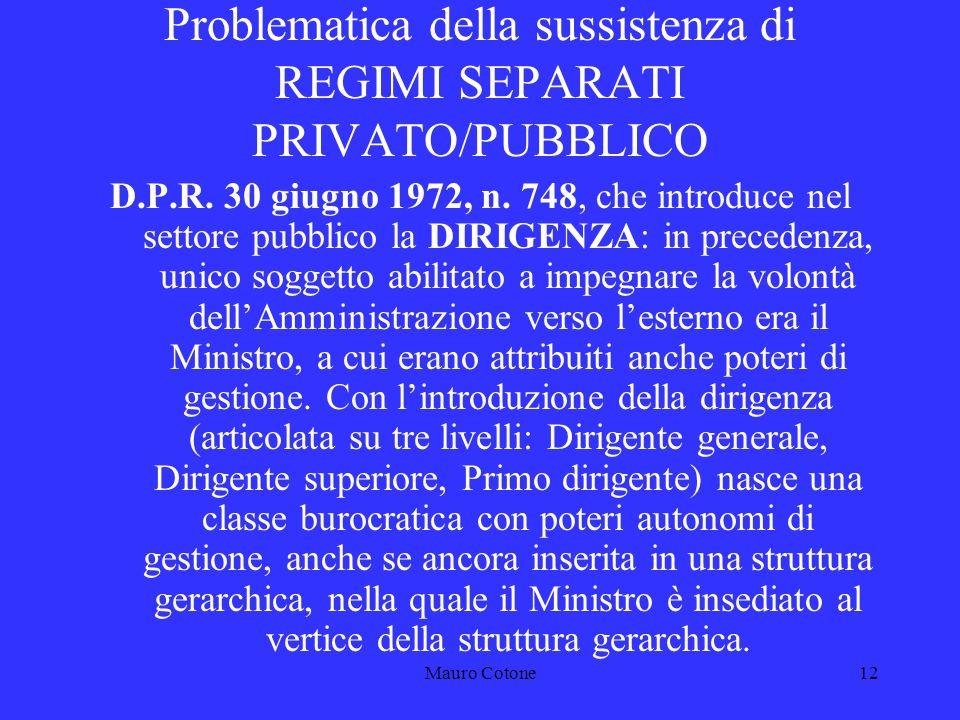 Mauro Cotone11 Problematica della sussistenza di REGIMI SEPARATI PRIVATO/PUBBLICO T.U.