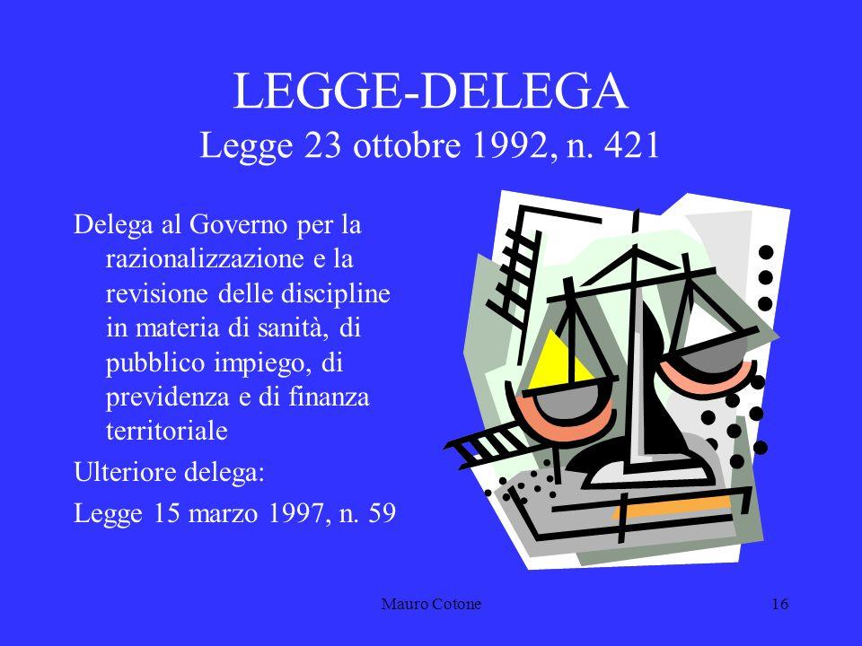 Mauro Cotone15 LEGGE-QUADRO 29 marzo 1983, n.