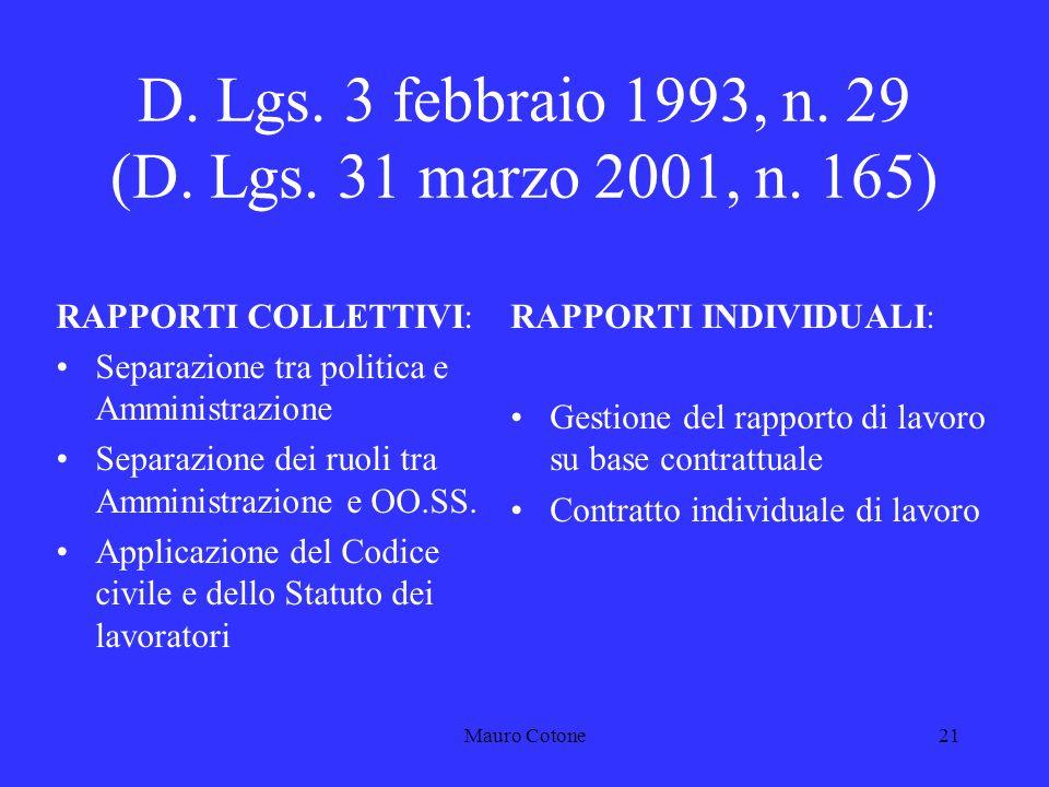 Mauro Cotone20 D. Lgs. 3 febbraio 1993, n.