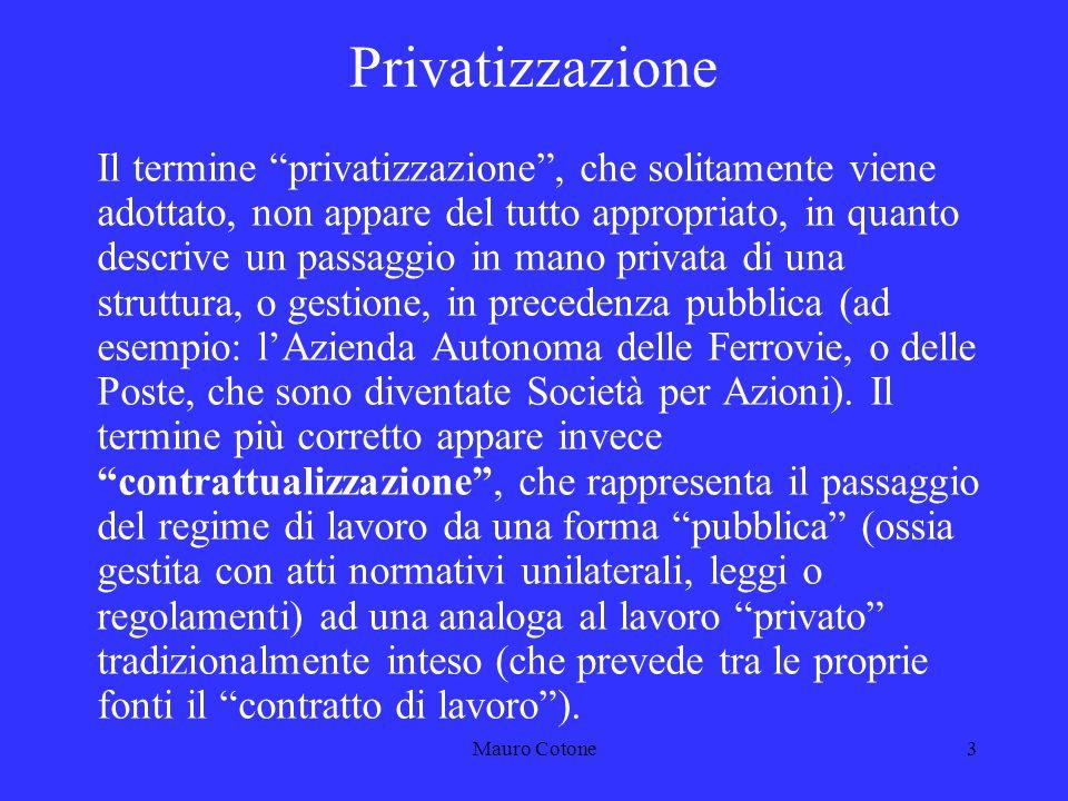 Mauro Cotone2 ARGOMENTI 1.La contrattualizzazione n.