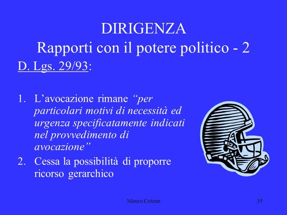 Mauro Cotone34 DIRIGENZA Rapporti con il potere politico - 1 D.P.R.