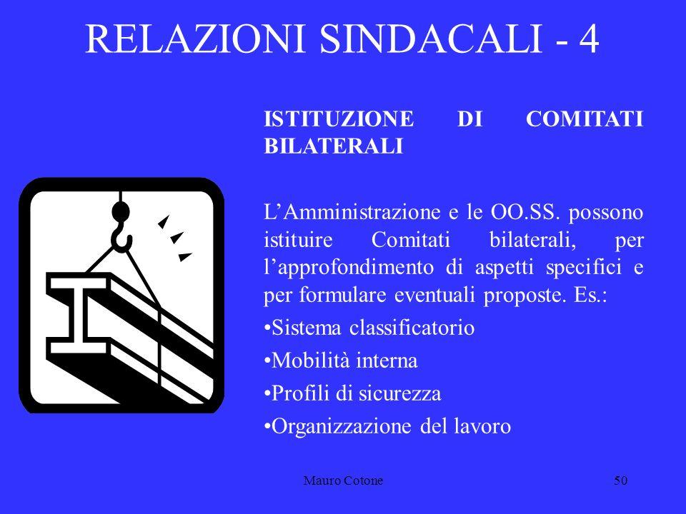 Mauro Cotone49 Contrattazione A livello di comparto, laccordo è valido se vi aderiscono OO.SS.