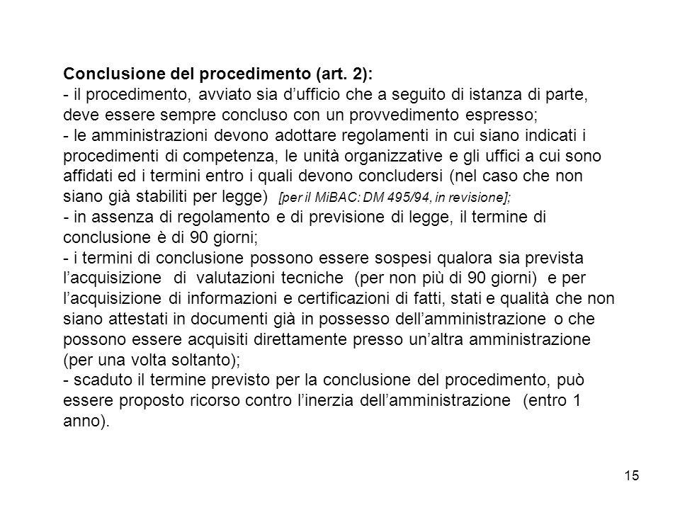 15 Conclusione del procedimento (art.