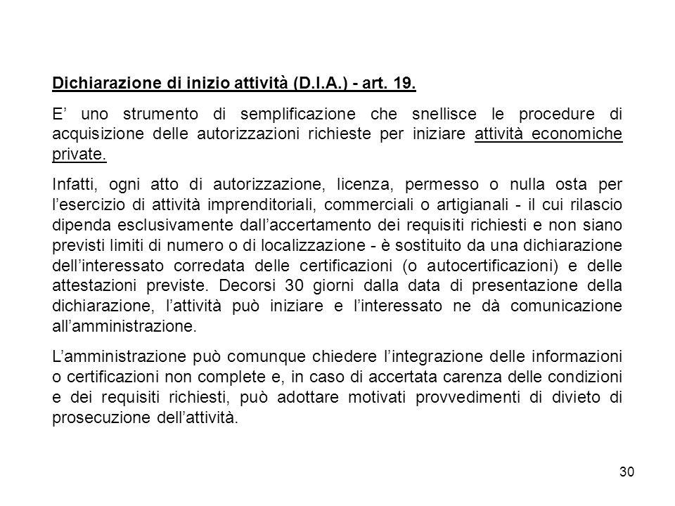 30 Dichiarazione di inizio attività (D.I.A.) - art.
