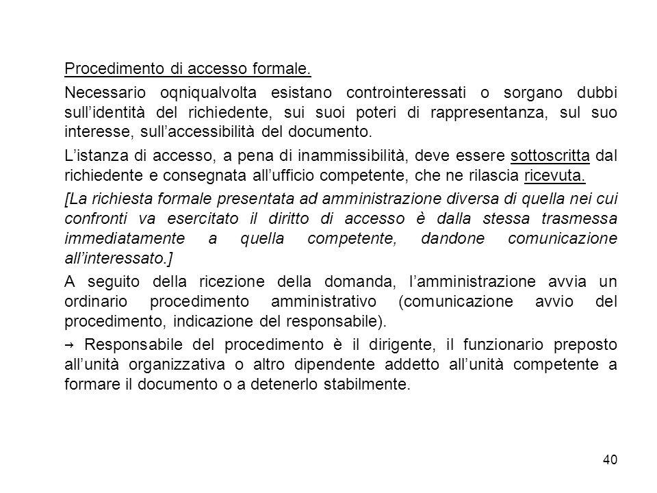40 Procedimento di accesso formale.