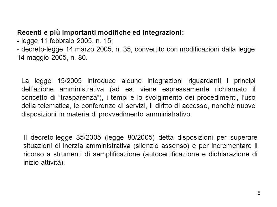 5 Recenti e più importanti modifiche ed integrazioni: - legge 11 febbraio 2005, n.