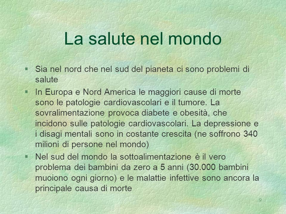 10 Principali cause di morte: Italia e USA (dati dell Organizzazione Mondiale della Sanità -World Health Organizazion)